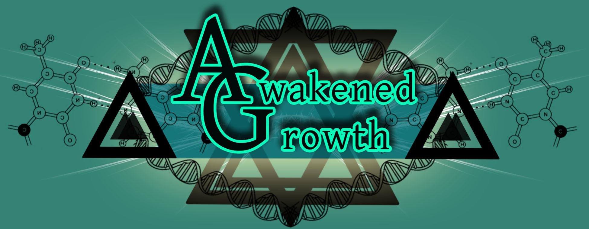 Awakened Growth